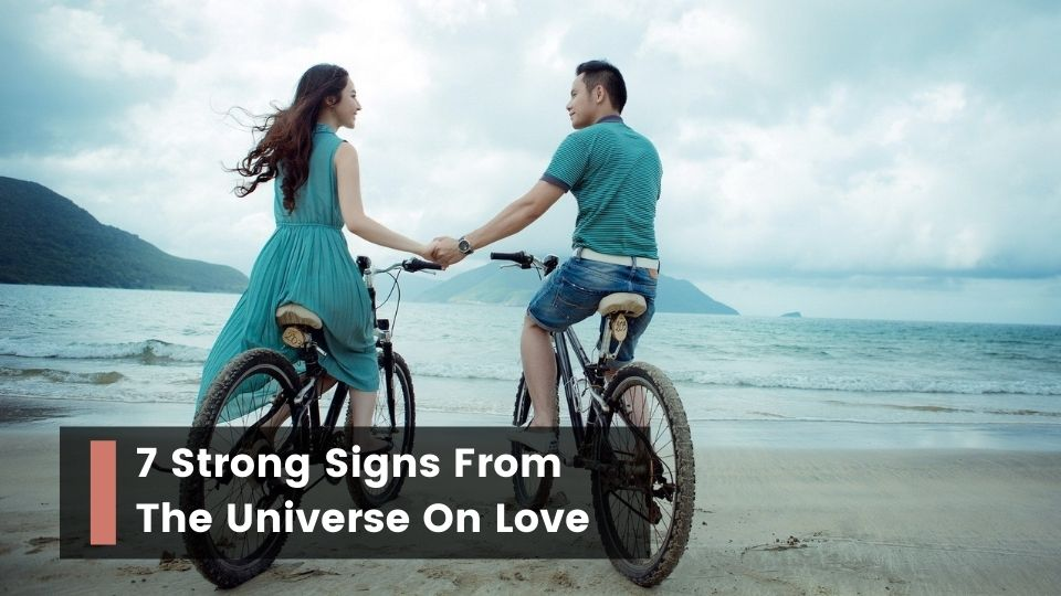 Signs From The Universe On Love