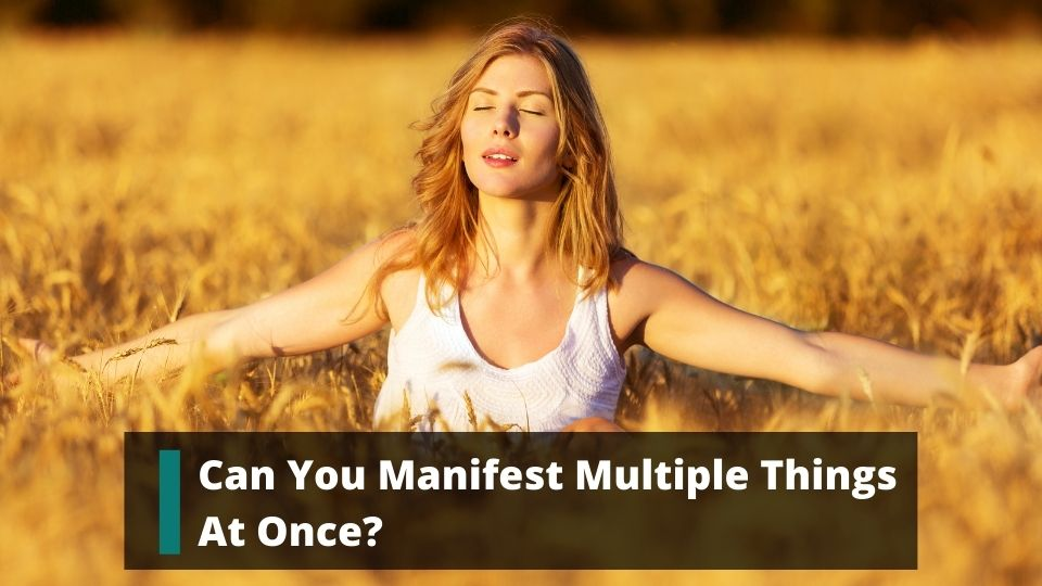 Can You Manifest Multiple Things At Once